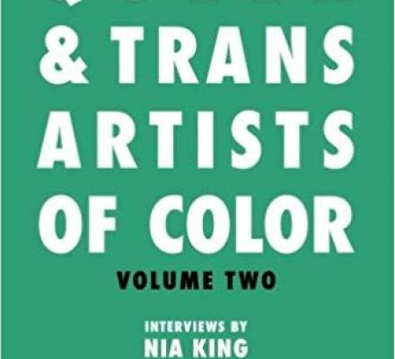 Queer and Trans Artists of Color Vol.2 by Nia King