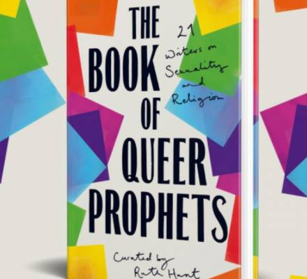 The Book of Queer Prophets, curated by Ruth Hunt